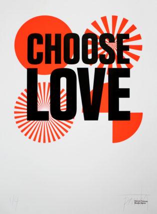 CHOOSE-LOVE-Patrick-Thomas-printclublondon-decoration-murale-toutes-nos-idees-pour-decorer
